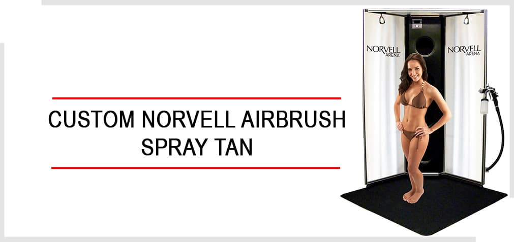 Norvell custom spray tan